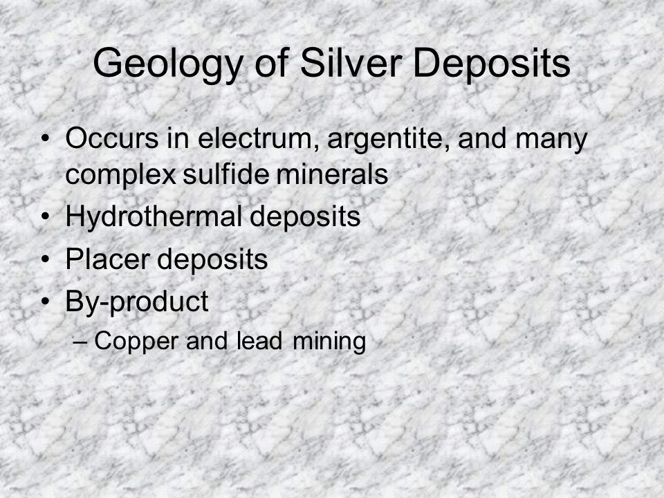 Geology of Silver Deposits