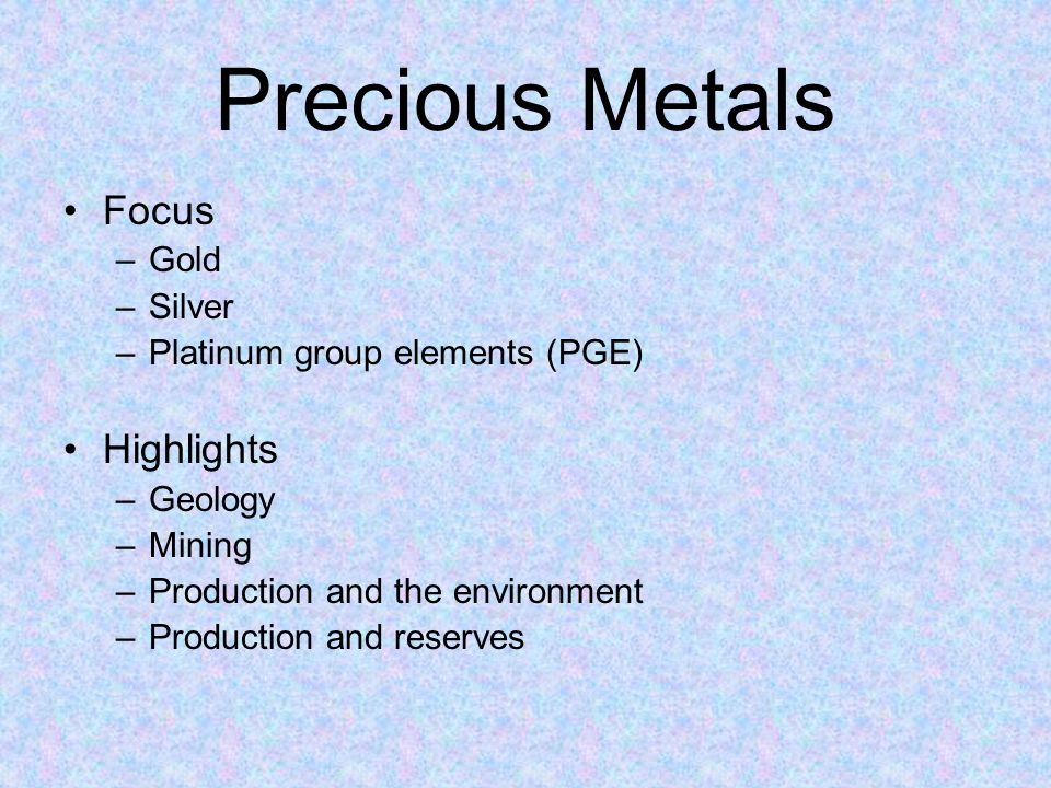 Precious Metals Focus Highlights Gold Silver