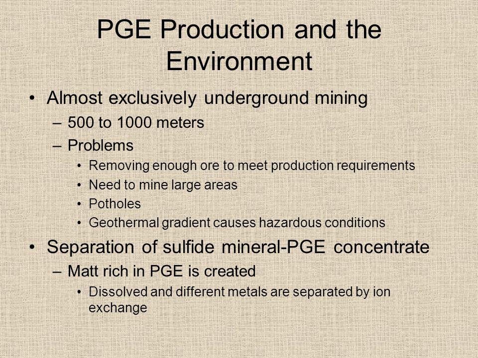 PGE Production and the Environment