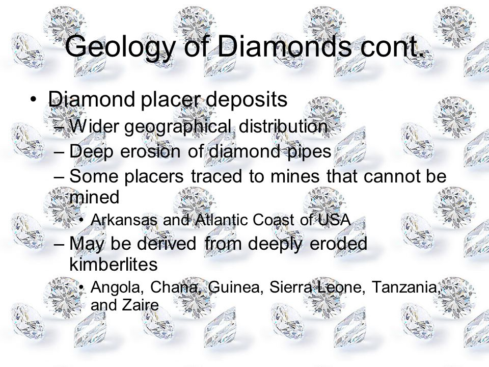 Geology of Diamonds cont.