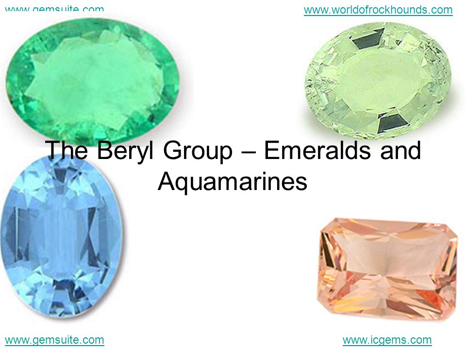 The Beryl Group – Emeralds and Aquamarines
