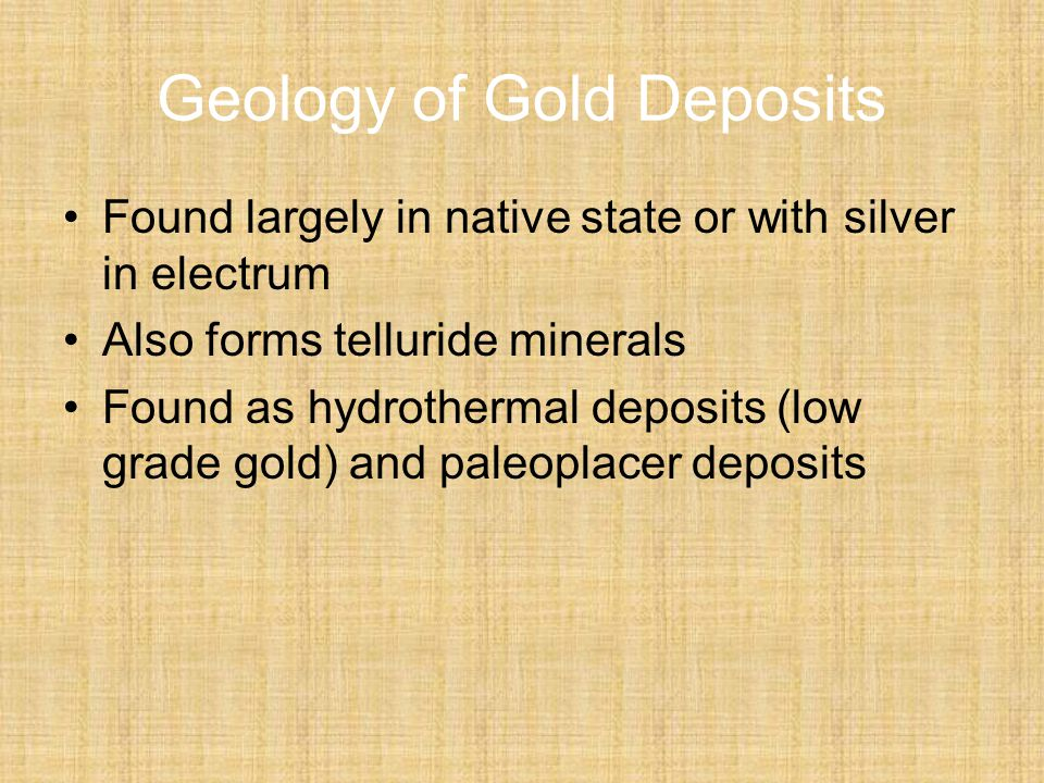 Geology of Gold Deposits