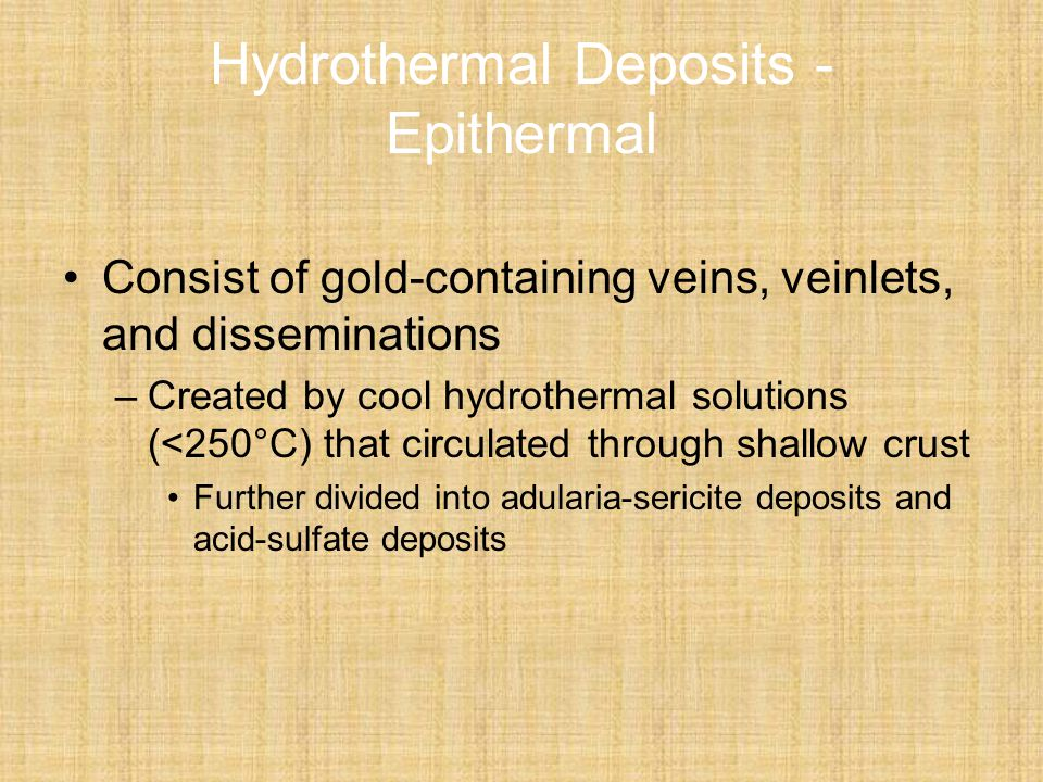 Hydrothermal Deposits - Epithermal
