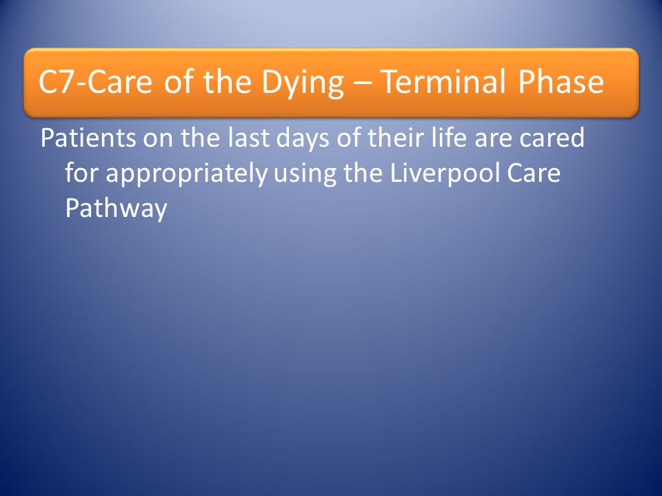 C7-Care of the Dying – Terminal Phase