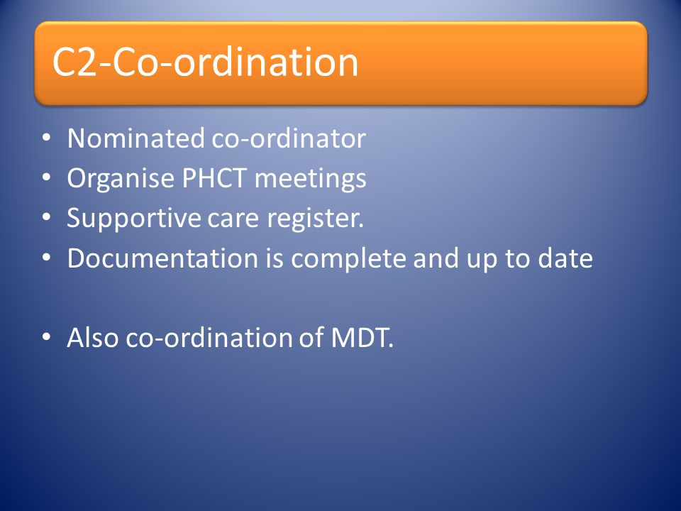 Nominated co-ordinator Organise PHCT meetings