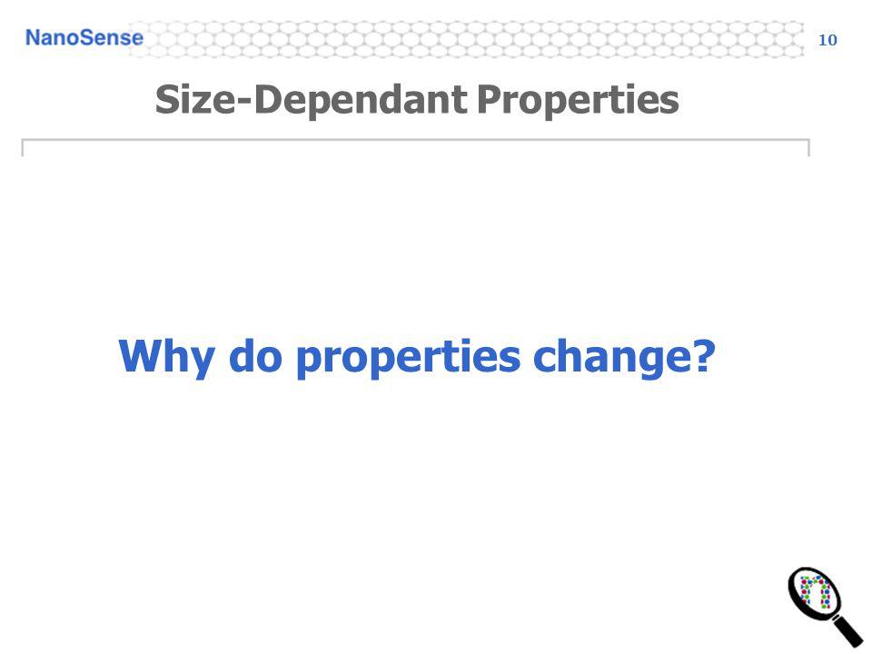 Size-Dependant Properties