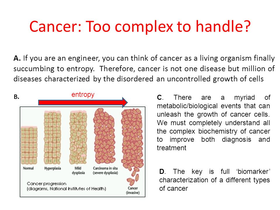 Cancer: Too complex to handle