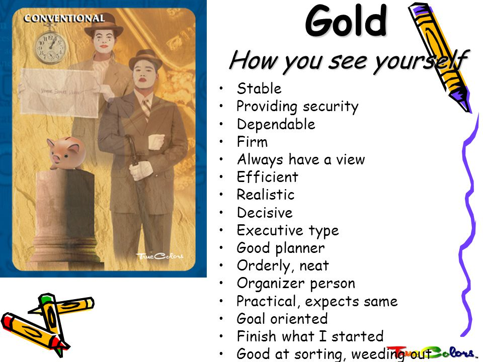 Gold How you see yourself
