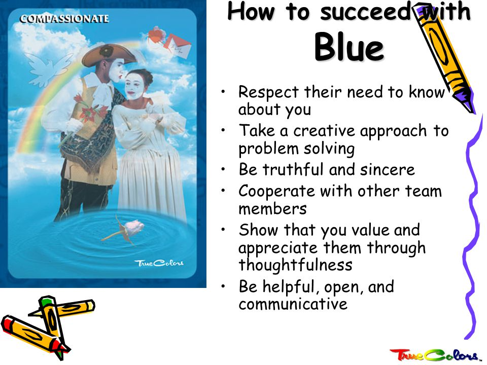 How to succeed with Blue