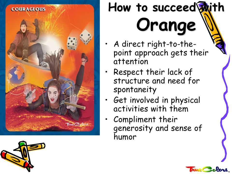 How to succeed with Orange