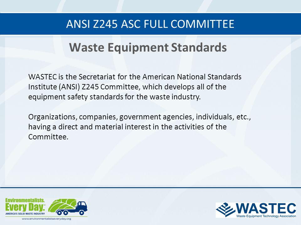 ANSI Z245 ASC Full Committee