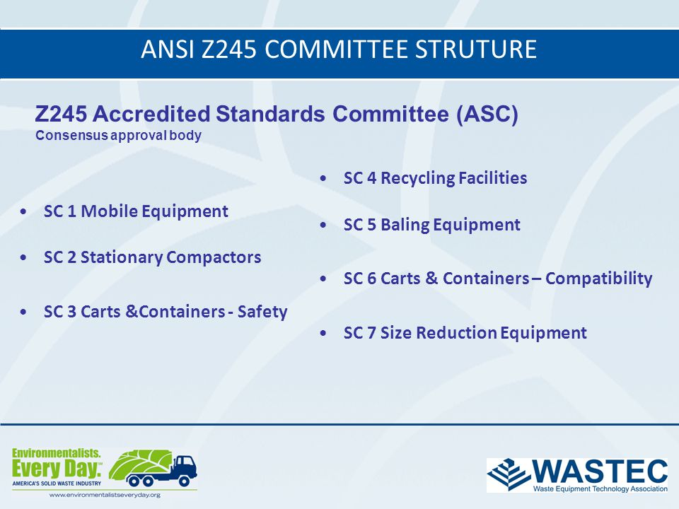 ANSI Z245 CoMMITTEE STRUTURE