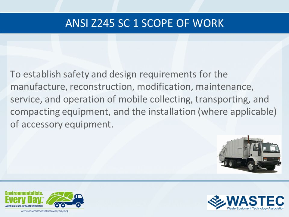 ANSI Z245 SC 1 Scope of work