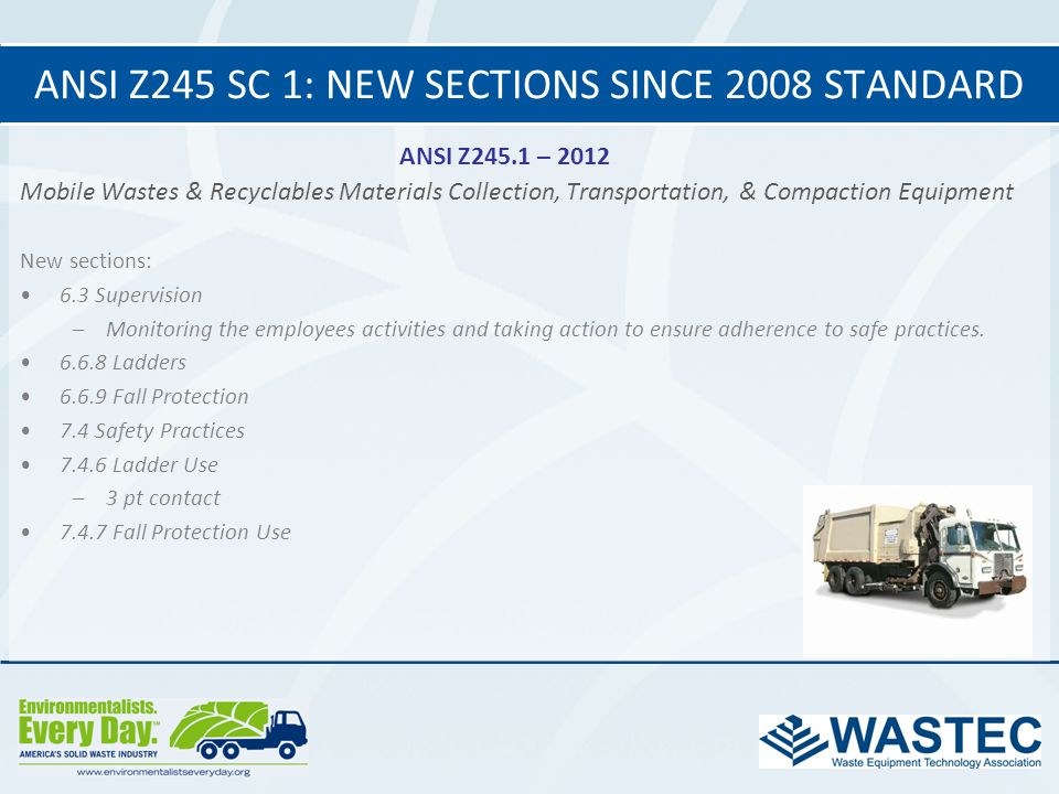 ANSI Z245 SC 1: New Sections since 2008 standard