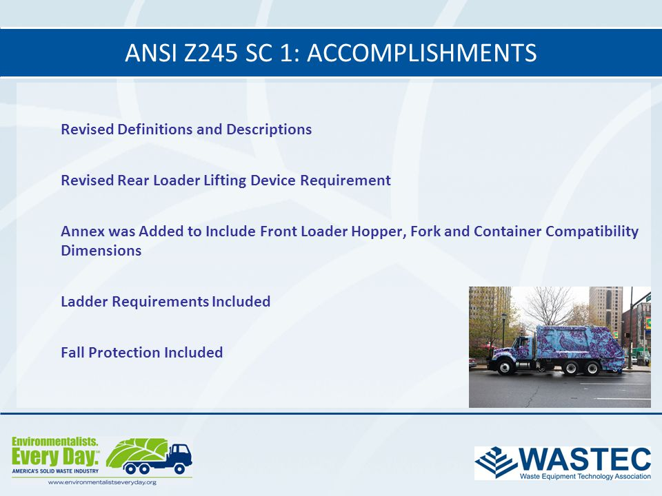 ANSI Z245 SC 1: accomplishments