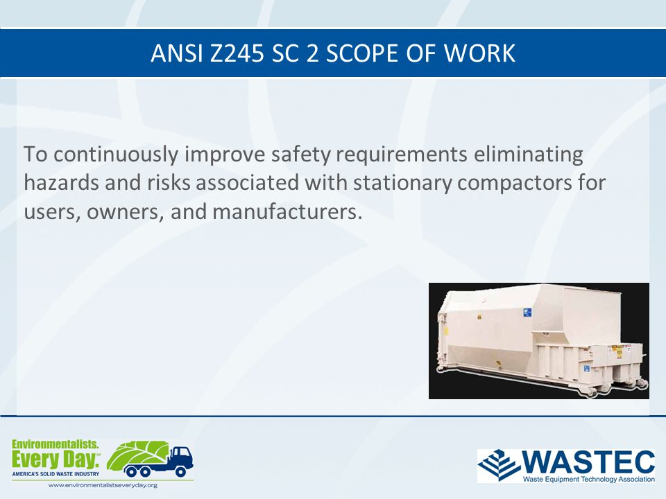 ANSI Z245 SC 2 Scope of work