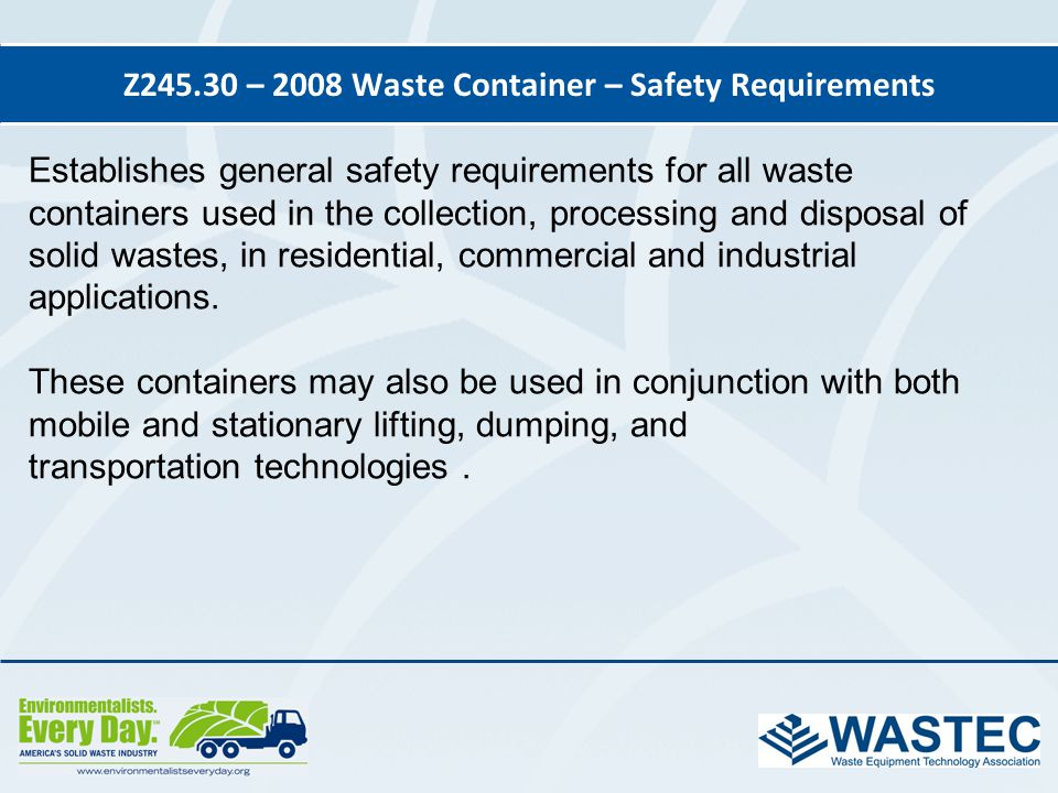 Z245.30 – 2008 Waste Container – Safety Requirements