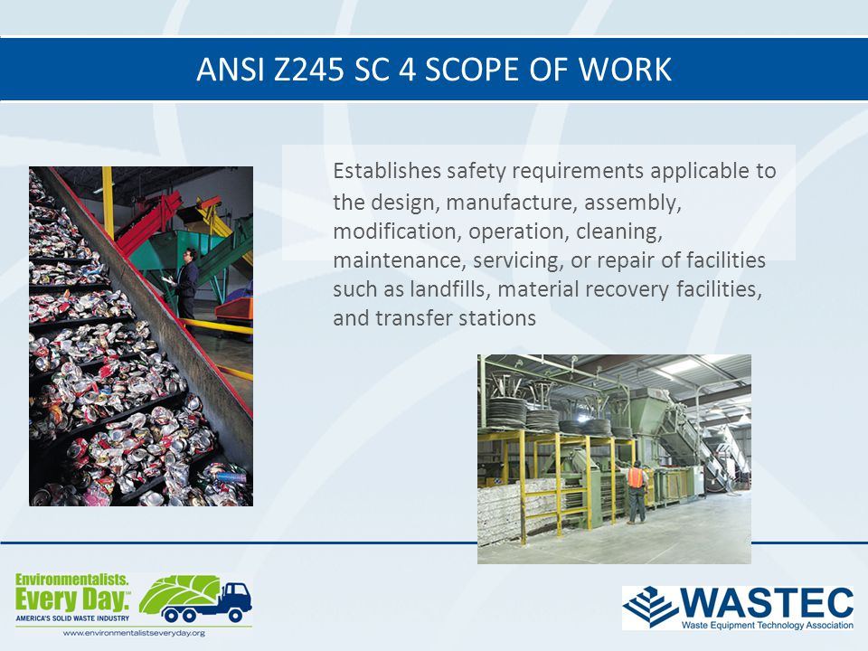 ANSI Z245 SC 4 Scope of work