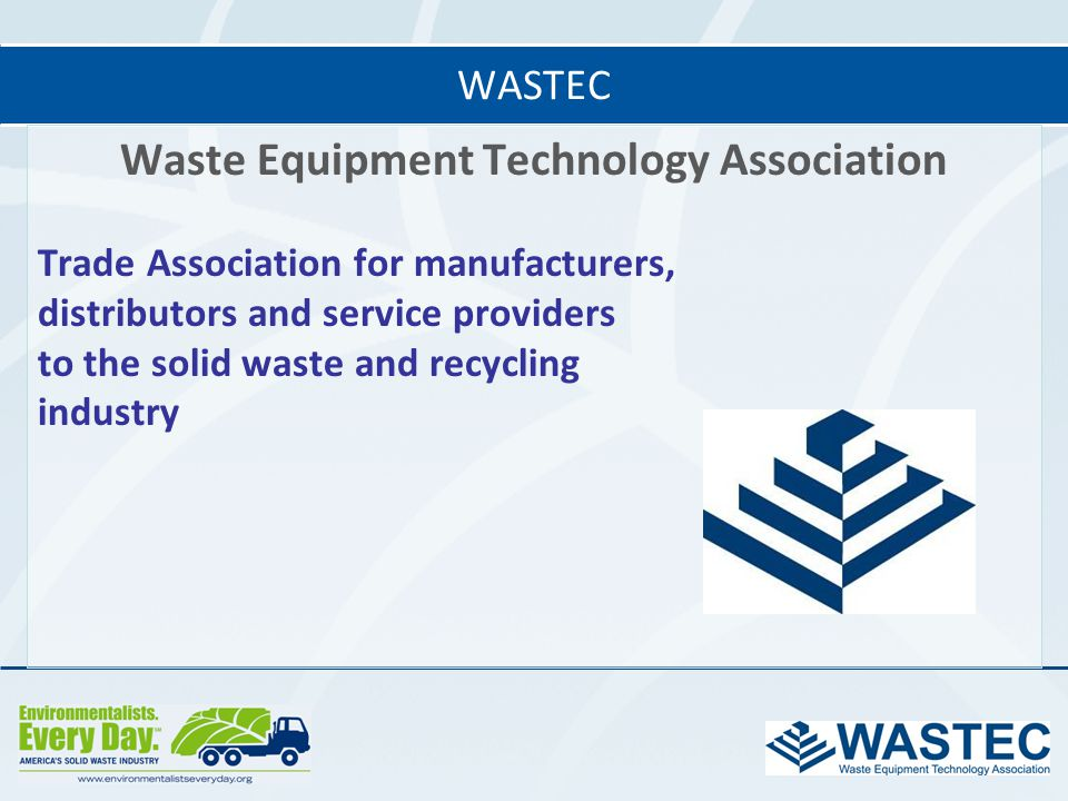 Waste Equipment Technology Association