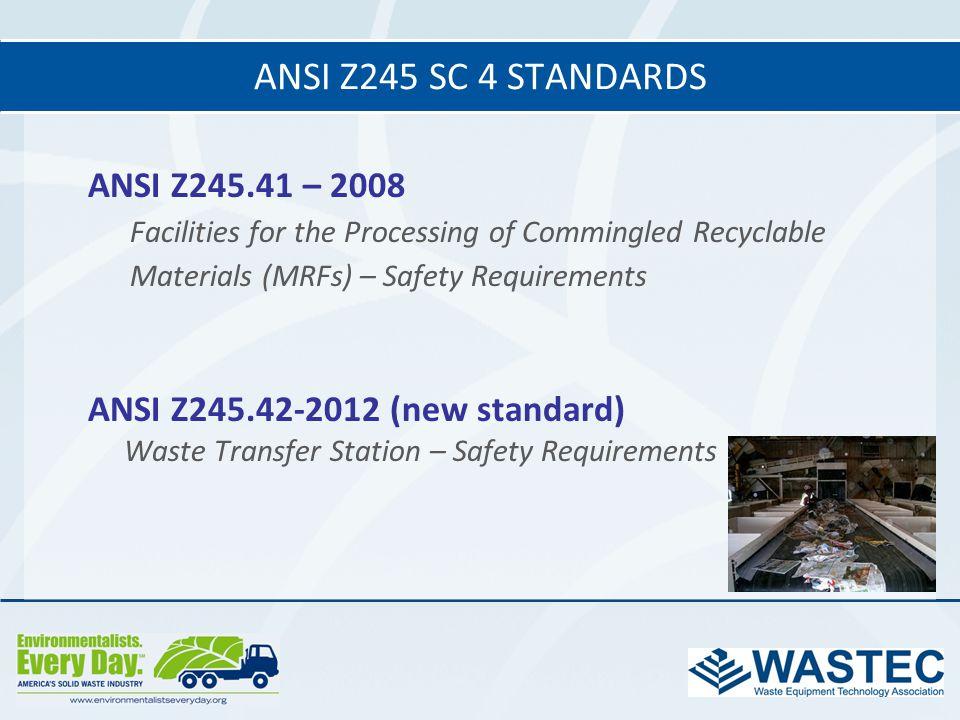 ANSI Z245 SC 4 standards ANSI Z245.41 – 2008
