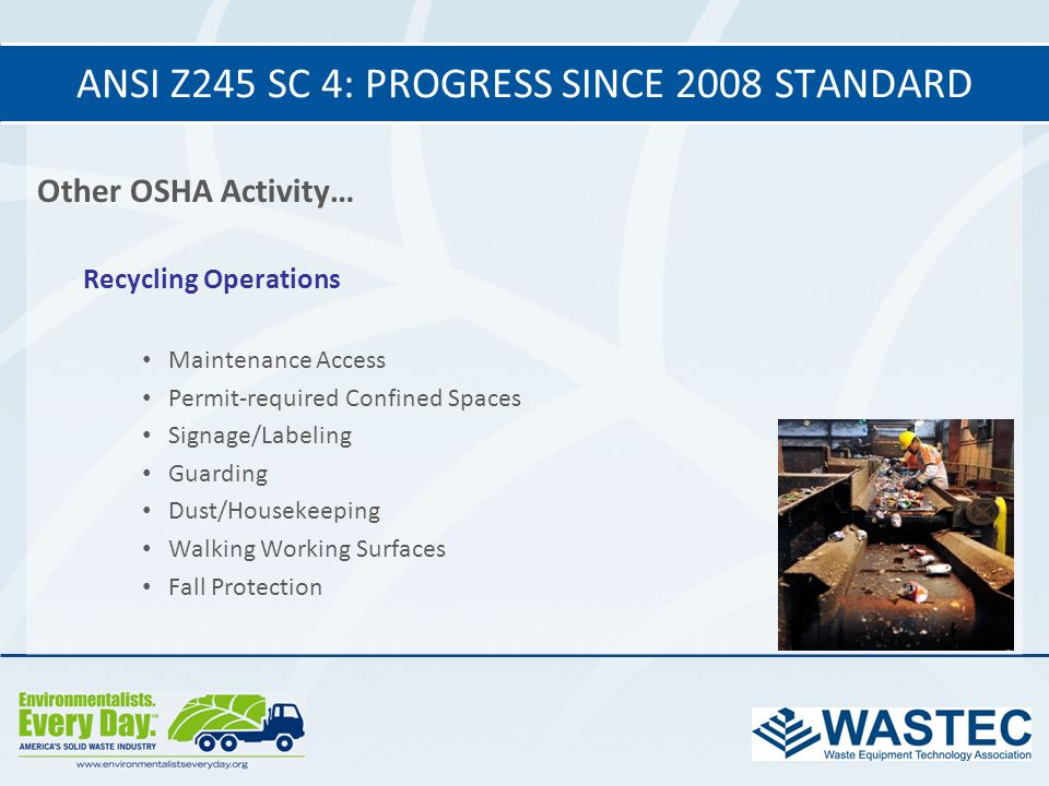 ANSI Z245 SC 4: progress since 2008 standard