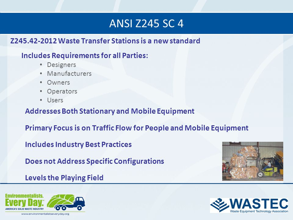 ANSI Z245 SC 4 Z245.42-2012 Waste Transfer Stations is a new standard