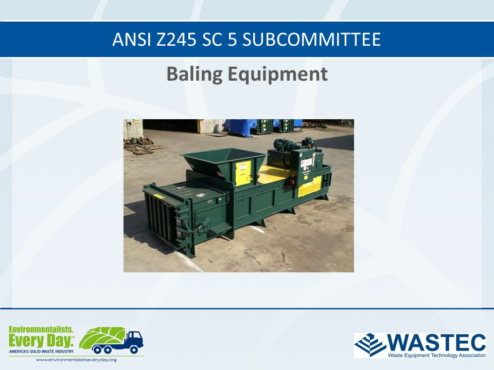 ANSI Z245 SC 5 subcommittee Baling Equipment 37