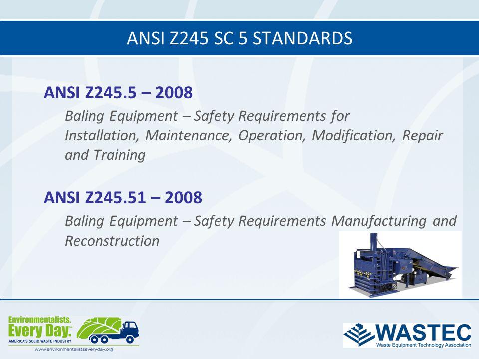 ANSI Z245 SC 5 standards