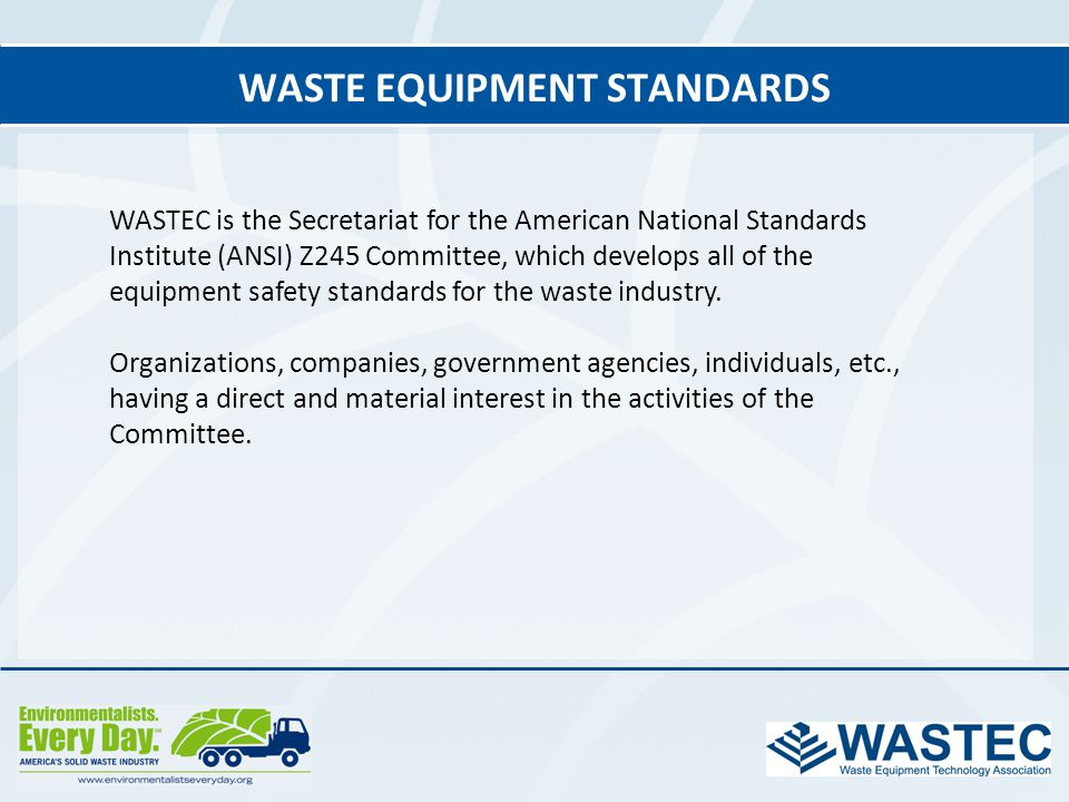 Waste Equipment Standards