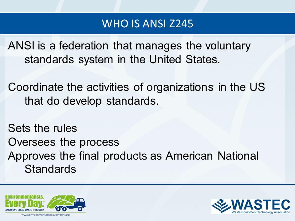 Who is ANSI Z245