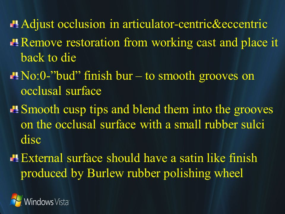Adjust occlusion in articulator-centric&eccentric