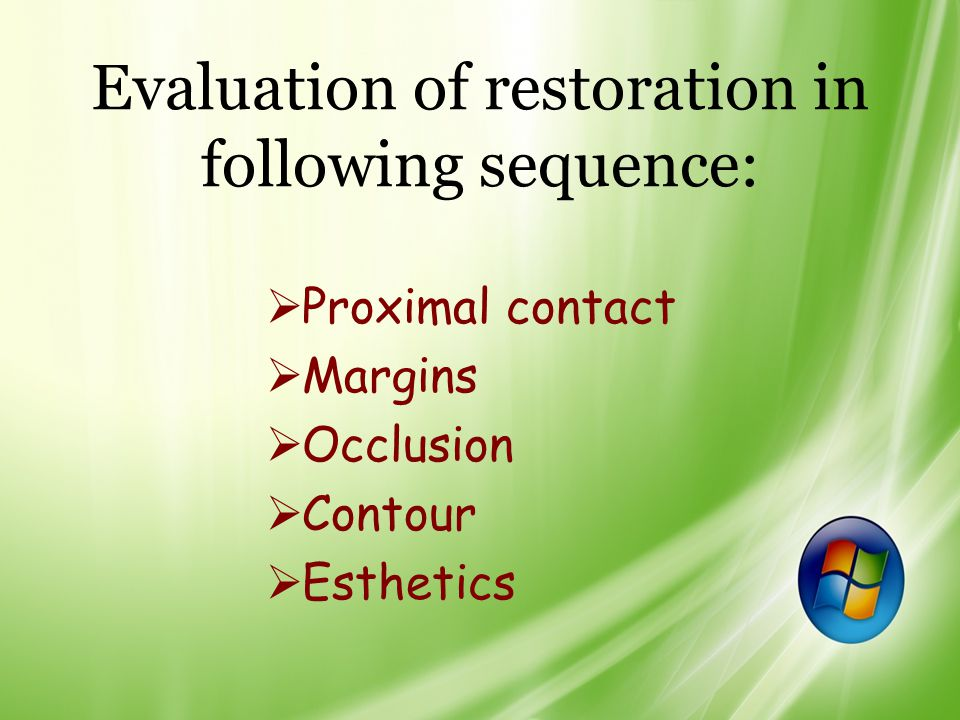 Evaluation of restoration in following sequence: