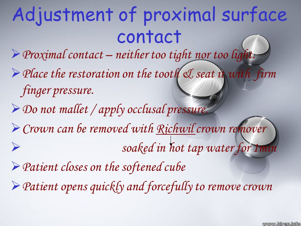 Adjustment of proximal surface contact