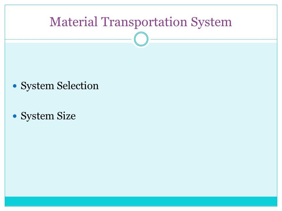 Material Transportation System