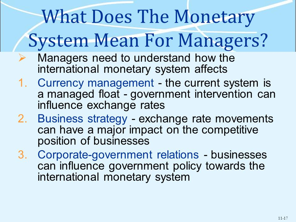 What Does The Monetary System Mean For Managers