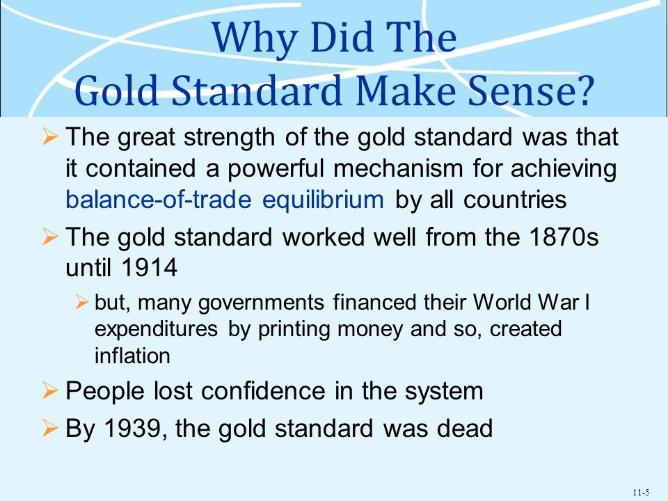 Why Did The Gold Standard Make Sense
