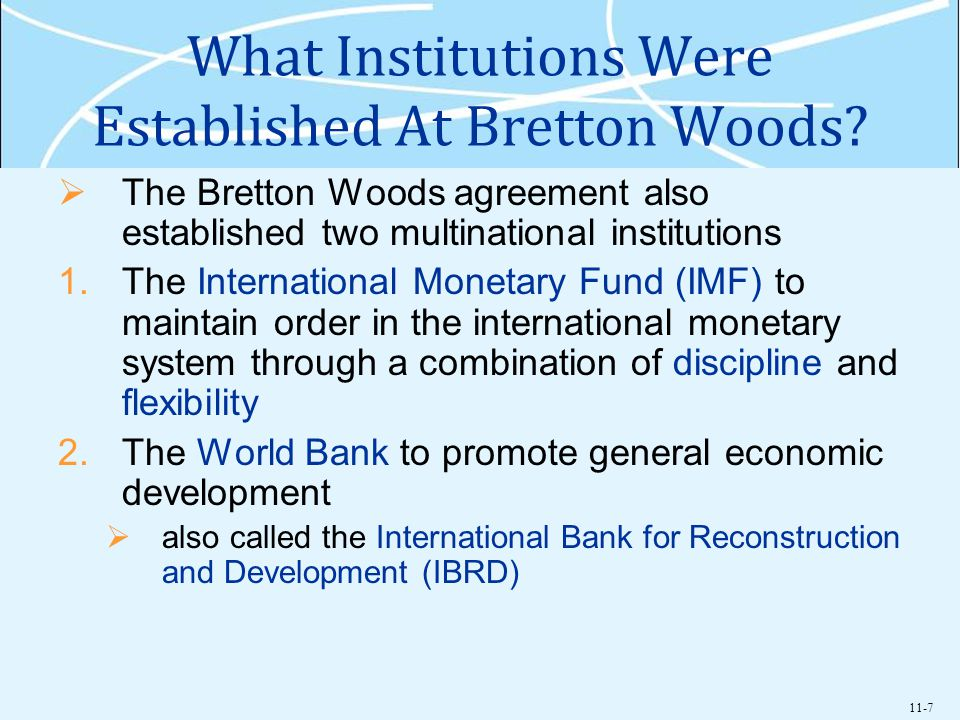 What Institutions Were Established At Bretton Woods