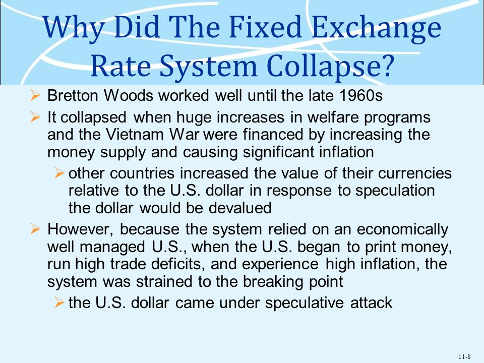 Why Did The Fixed Exchange Rate System Collapse