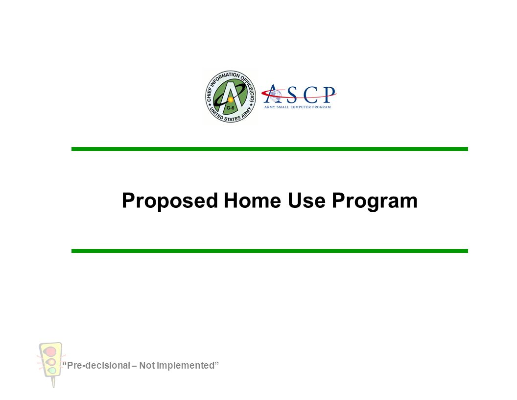 Proposed Home Use Program
