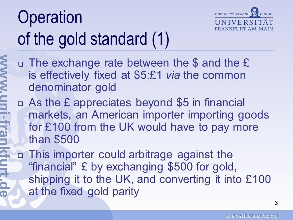 Operation of the gold standard (1)