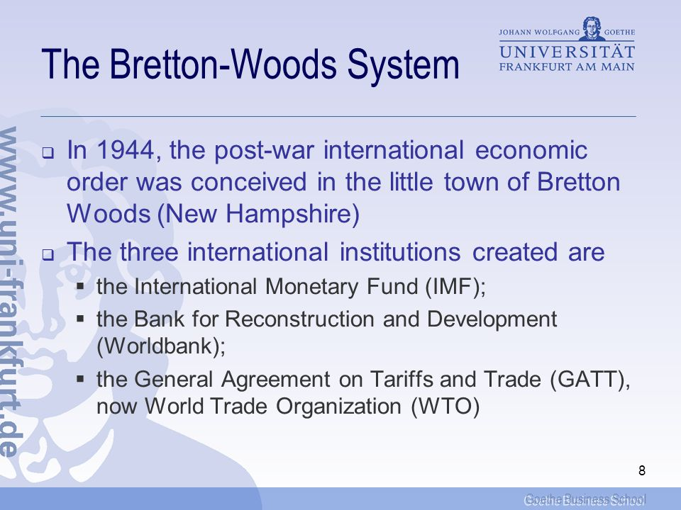 The Bretton-Woods System