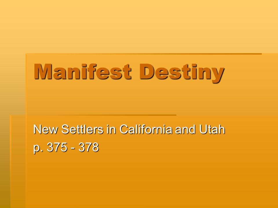 New Settlers in California and Utah p. 375 - 378