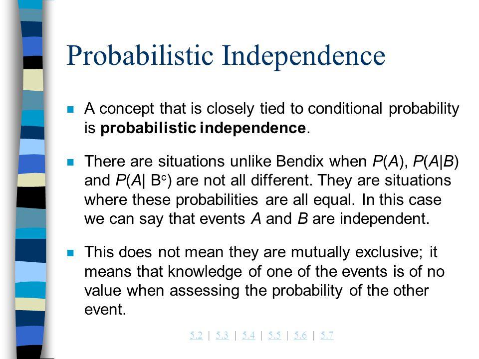 Probabilistic Independence