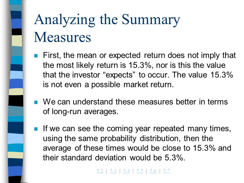 Analyzing the Summary Measures