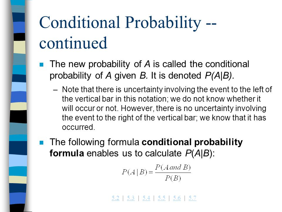 Conditional Probability -- continued