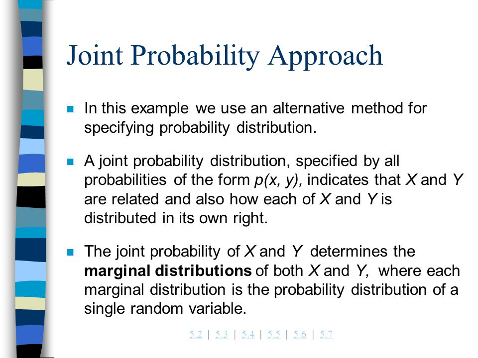 Joint Probability Approach