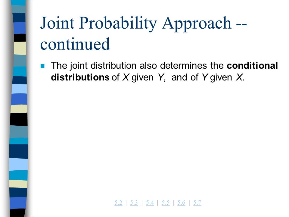 Joint Probability Approach -- continued
