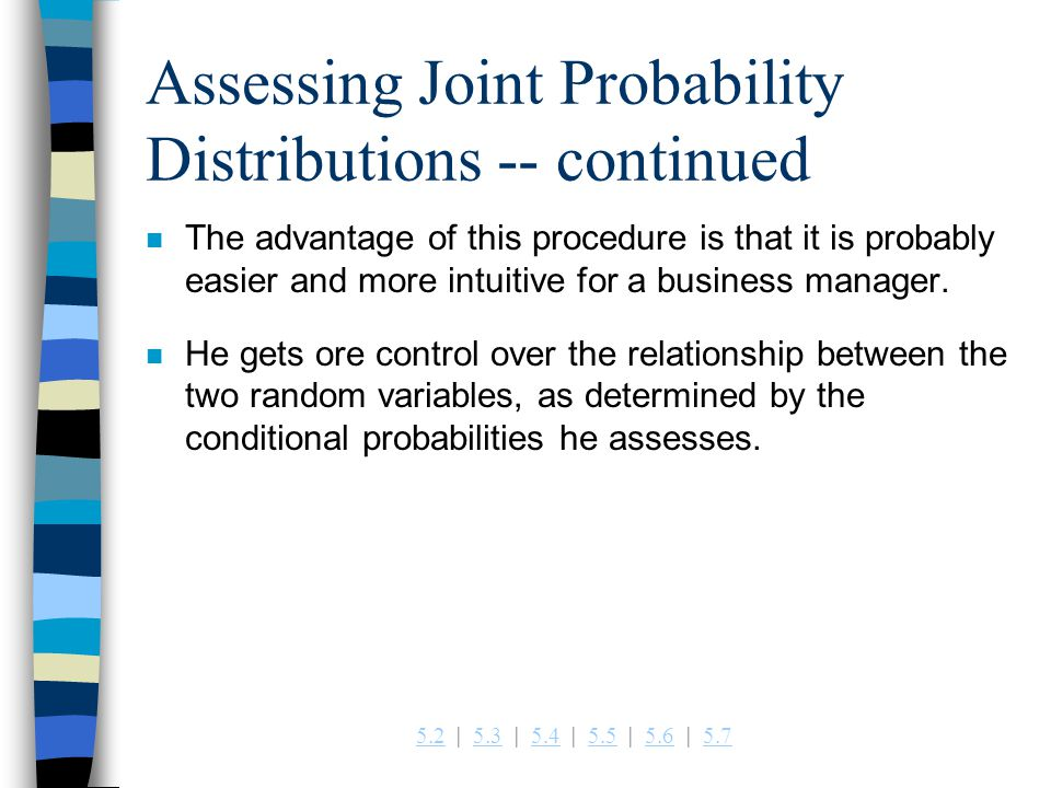 Assessing Joint Probability Distributions -- continued