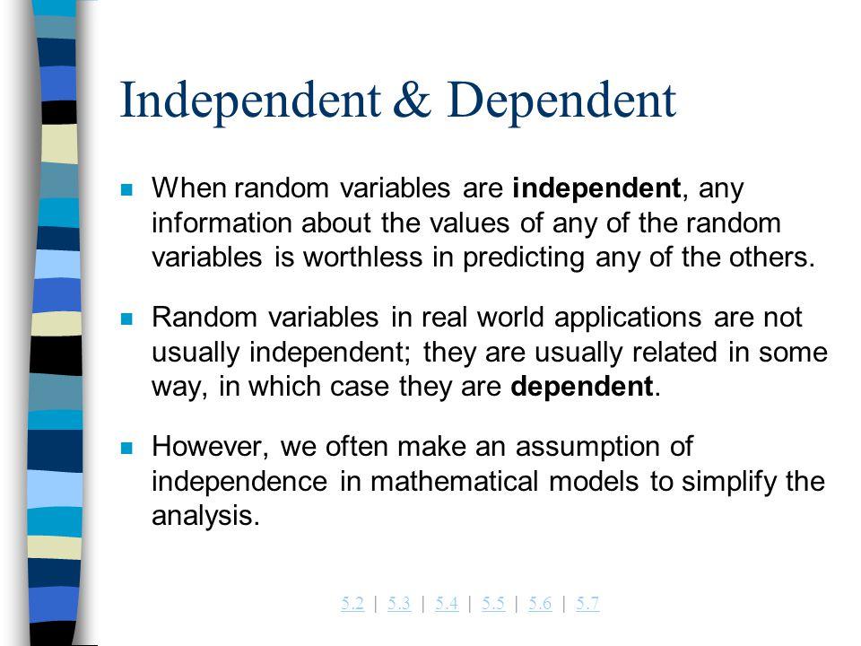 Independent & Dependent