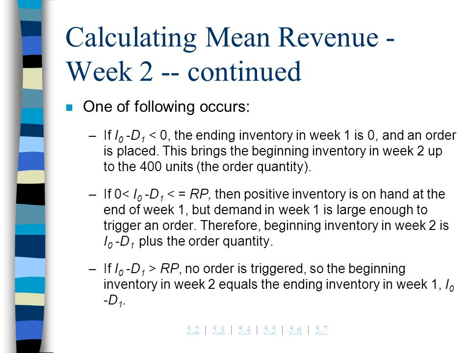 Calculating Mean Revenue - Week 2 -- continued